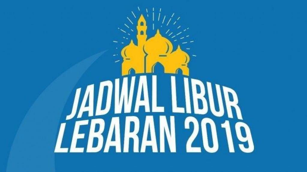Jadwal Libur dan Cuti Bersama Lebaran 2019